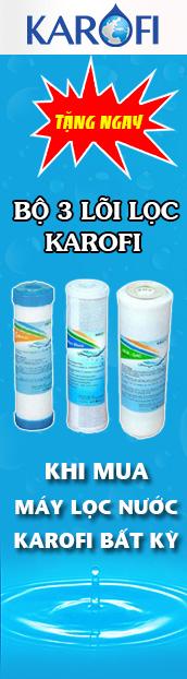 tặng 3 lõi lọc khi mua máy lọc nước karofi