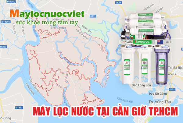 Máy lọc nước Huyện Cần Giờ tại TP.HCM