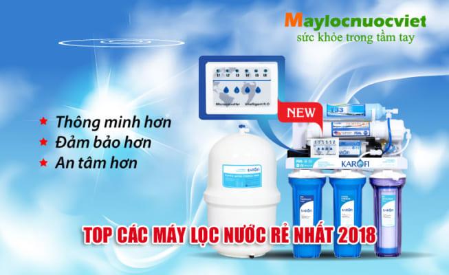 Top các máy lọc nước giá rẻ nhất, uy tín, chất lượng nhất