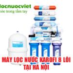 Địa chỉ bán Máy lọc nước karofi 8 lõi tại Hà Nội