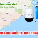 Máy lọc nước tại Bình Thuận – Tổng Đại Lý Máy Lọc Nước Nano Geyser Tại Bình Thuận