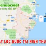 Máy lọc nước tại Ninh Thuận – Cửa hàng máy lọc nước tại Ninh Thuận