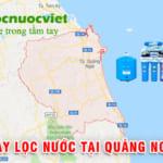 Máy lọc nước tại Quảng Ngãi – Địa chỉ mua máy lọc nước ở Quảng Ngãi