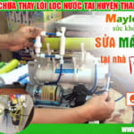 Sửa máy lọc nước tạiHuyện Thanh Trì – Bảo hành 2 năm