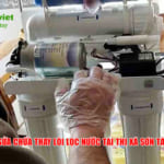 Sửa máy lọc nước tạiThị xã Sơn Tây – Thay lõi lọc nước