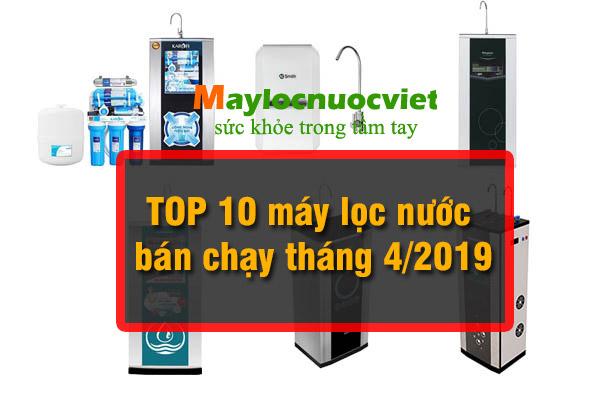 Top 10 chiếc máy lọc nước bán chạy nhất tháng 5/2019