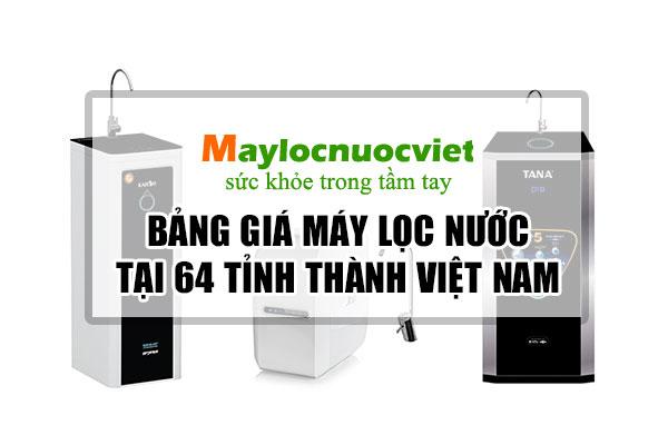 #1 Cung cấp máy lọc nước tại 64 Tỉnh Thành Việt Nam