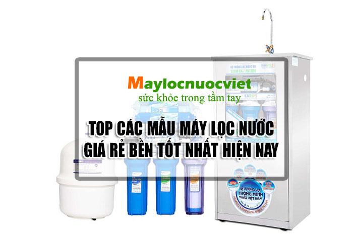 Top Máy lọc nước chính hãng giá rẻ chất lượng tốt hiện nay!